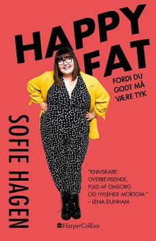 Happy Fat, Sofie Hagen