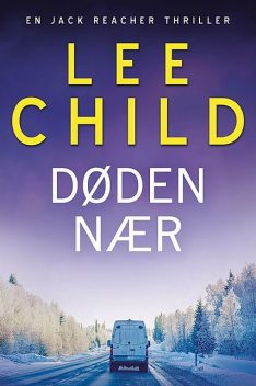 Døden nær, Lee Child