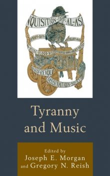 Tyranny and Music, James Parsons, Abimbola Cole Kai-Lewis, Anna Oldfield, Beau Bothwell, Brent Wetters, Daniel Guberman, Jessica Loranger, Max Noubel, Mei Han, Molly Williams, Sienna M. Wood
