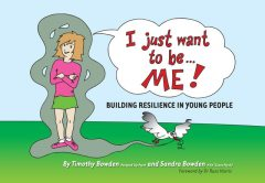 I Just Want to be … ME, Timothy Bowden