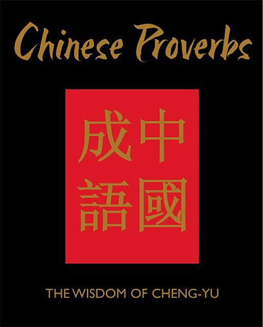 Chinese Proverbs, James Trapp