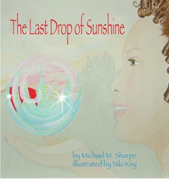 The Last Drop of Sunshine, Michael Sharpe
