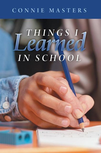 Things I Learned In School, Connie Masters