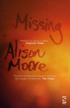 Missing, Alison Moore