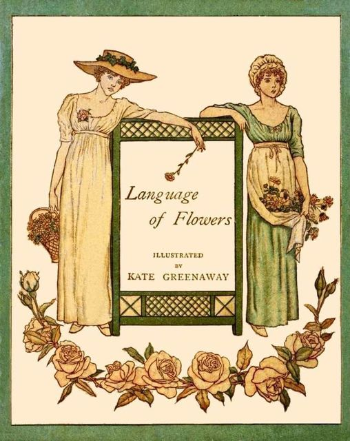 Language of Flowers (Illustrated), Kate Greenaway