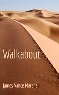 Walkabout, James Marshall