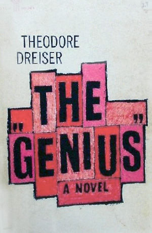 The «Genius», Theodore Dreiser