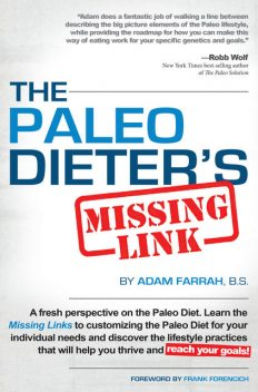 The Paleo Dieter's Missing Link, Adam Farrah