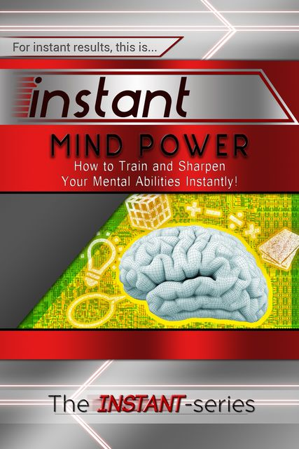 Instant Mind Power, INSTANT Series