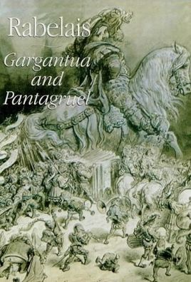 Gargantua and Pantagruel, Illustrated, Book 1, François Rabelais