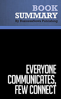 Summary: Everyone Communicates, Few Connect  John C. Maxwell, Must Read Summaries