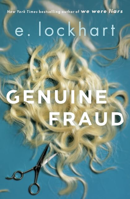 Genuine Fraud, E.Lockhart