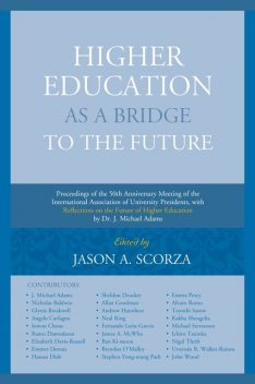 Higher Education as a Bridge to the Future, Edited by Jason A. Scorza