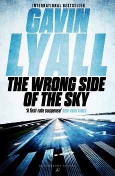 The Wrong Side of the Sky, Gavin Lyall