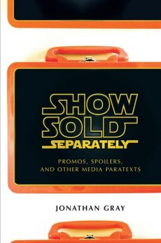 Show Sold Separately, Jonathan Gray