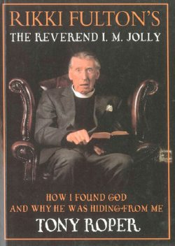 Rikki Fulton's The Reverend I.M. Jolly, Tony Roper