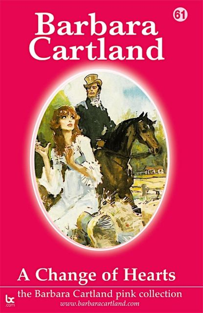 A CHANGE OF HEARTS, Barbara Cartland