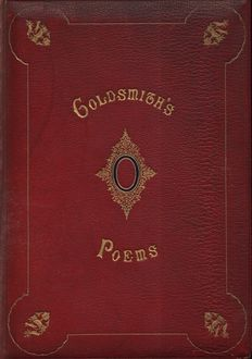 The Poems of Oliver Goldsmith, Oliver Goldsmith