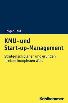 KMU- und Start-up-Management, Holger Held
