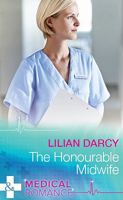 The Honourable Midwife, Lilian Darcy