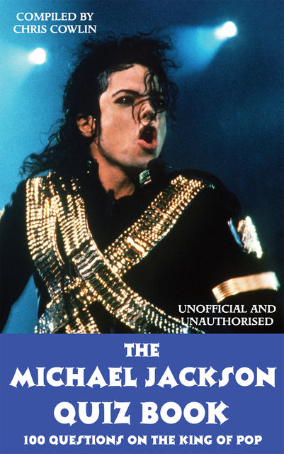 Michael Jackson Quiz Book, Chris Cowlin