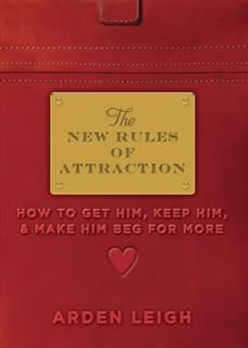 New Rules of Attraction, Arden Leigh