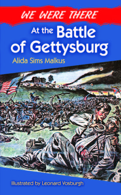 We Were There at the Battle of Gettysburg, Alida Sims Malkus