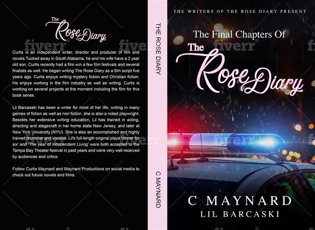 The Final Chapters of The Rose Diary, Curtis Maynard, Lil Barcaski
