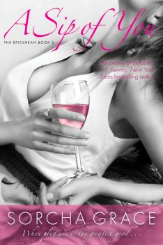A Sip of You, Sorcha Grace