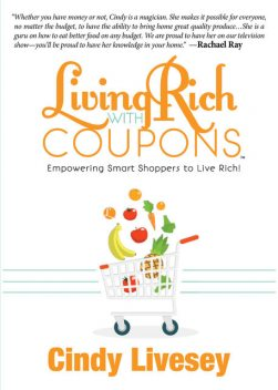 Living Rich with Coupons, Cindy Livesey
