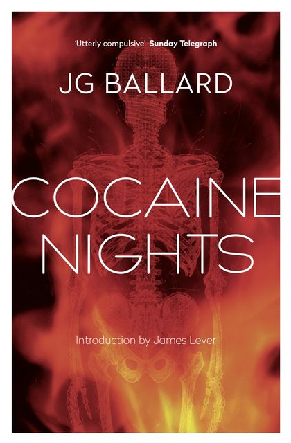 Cocaine Nights, J.G.Ballard