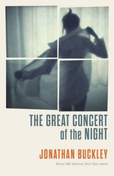 The Great Concert of the Night, Jonathan Buckley