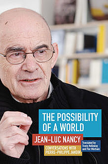 The Possibility of a World, Jean-Luc Nancy, Pierre-Philippe Jandin