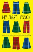 My First Lesson, Alice Pung