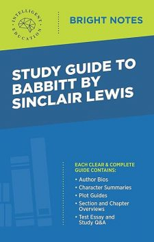 Study Guide to Babbitt by Sinclair Lewis, Intelligent Education