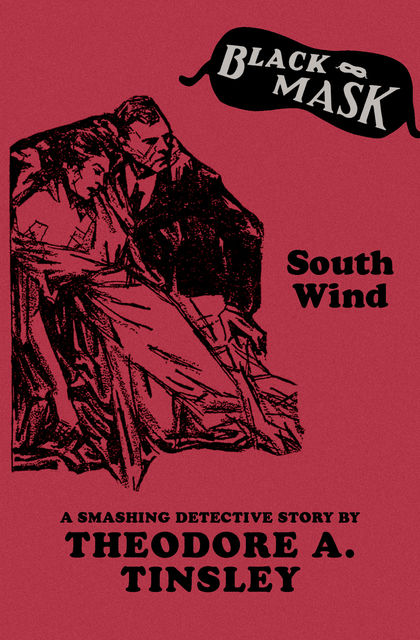 South Wind, Theodore A.Tinsley