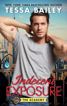 Indecent Exposure, Tessa Bailey