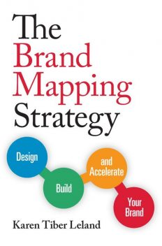 The Brand Mapping Strategy, Karen Leland