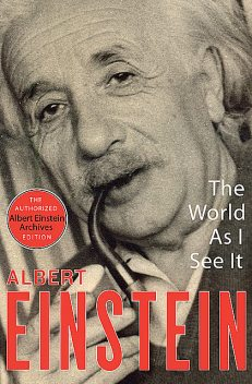 The World As I See It, Albert Einstein