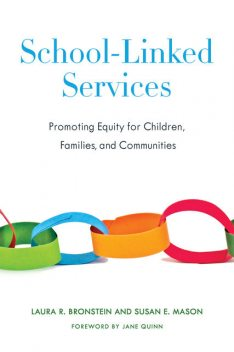 School-linked Services, Susan E. Mason, Laura R. Bronstein