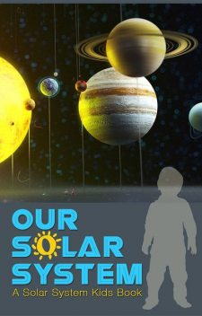 Our Solar System, Majestic Kids