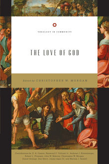 The Love of God, Christopher Morgan