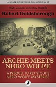 Archie Meets Nero Wolfe, Robert Goldsborough