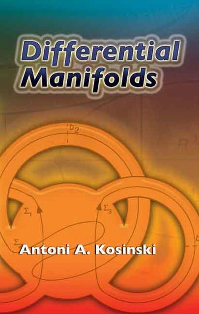 Differential Manifolds, Antoni A.Kosinski