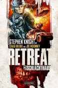 SCHLACHTHAUS (Retreat 2), Craig DiLouie, Stephen Knight, Joe McKinney