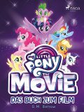 My Little Pony: The Movie – das Buch zum Film, G.M. Berrow