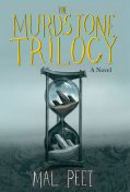 The Murdstone Trilogy, Mal Peet