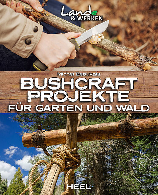 Bushcraft-Projekte, Michel Beauvais