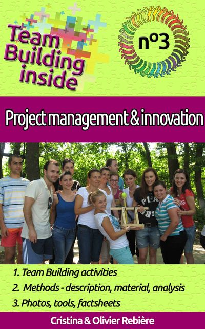 Team Building inside #3: project management & innovation, Cristina Rebiere, Olivier Rebiere