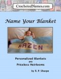 Crocheted Names: Name Your Blanket, R.P.Sharpe